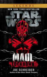 Star Wars: Maul: Lockdown by Joe Schreiber