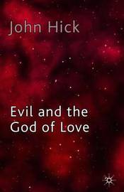 Evil and the God of Love by John Harwood Hick image
