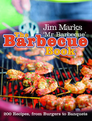 The Barbecue Book by Jim Marks