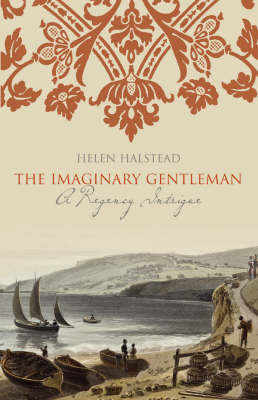 The Imaginary Gentleman by Helen Halstead