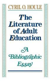 The Literature of Adult Education by Houle image