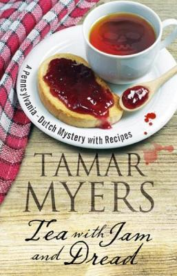 Tea With Jam and Dread by Tamar Myers image
