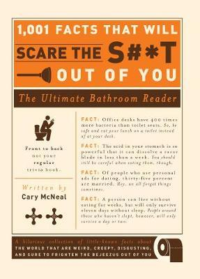 1,001 Facts that Will Scare the S#*t Out of You by Cary McNeal