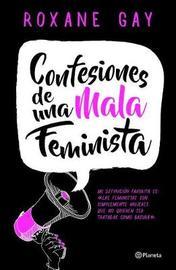 Confesiones de Una Mala Feminista by Gay image