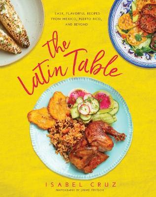 The Latin Table by Isabel Cruz