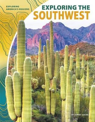 Exploring the Southwest by Tammy Gagne image