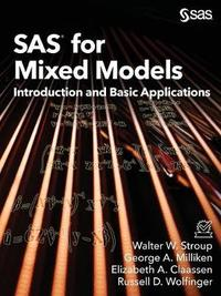 SAS for Mixed Models by Walter W. Stroup