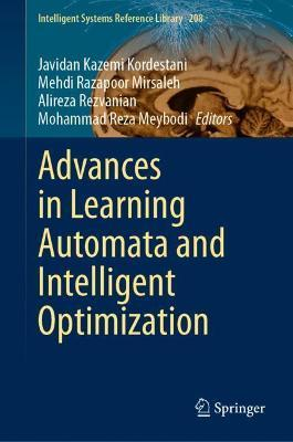 Advances in Learning Automata and Intelligent Optimization