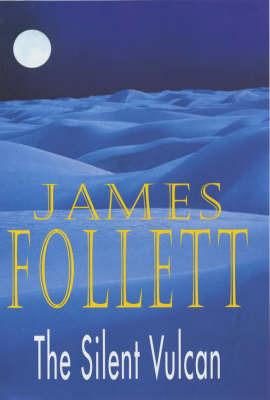 The Silent Vulcan by James Follett image