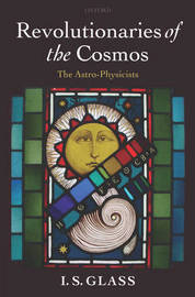 Revolutionaries of the Cosmos by Ian Glass image