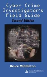 Cyber Crime Investigator's Field Guide, Second Edition by Bruce Middleton image