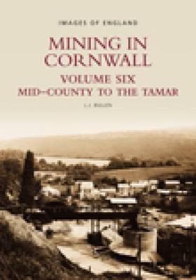 Mining in Cornwall Vol 6 by L.J. Bullen image