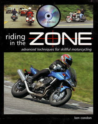 Riding in the Zone by Ken Condon