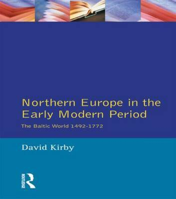 Northern Europe in the Early Modern Period by D.G. Kirby image