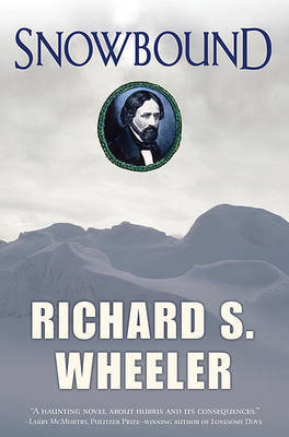 Snowbound by Richard S Wheeler