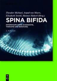 Spina Bifida: Interdisziplinare Diagnostik, Therapie Und Beratung