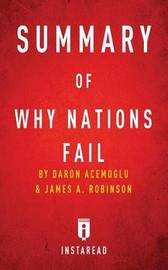 Summary of Why Nations Fail by Instaread Summaries