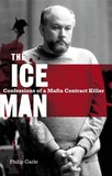 The Ice Man by Philip Carlo