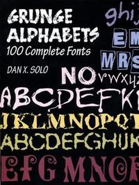 Grunger Alphabets by Dan X. Solo
