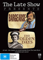 Late Show Presents, The - Bargearse And The Olden Days on DVD