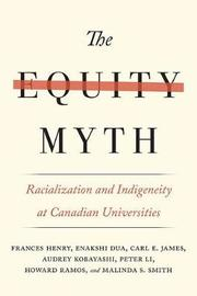 The Equity Myth by Frances Henry