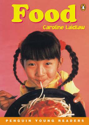Food by Caroline Laidlaw