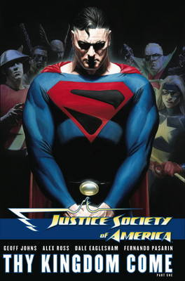 Justice Society of America: Pt. 1 by Geoff Johns