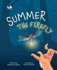 Summer the Firefly by Vikki L Smith image