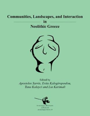 Communities, Landscapes, and Interaction in Neolithic Greece image