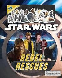 Star Wars Rebel Rescues by Star Wars