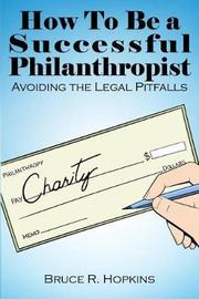 How to Be a Successful Philanthropist by Bruce R Hopkins