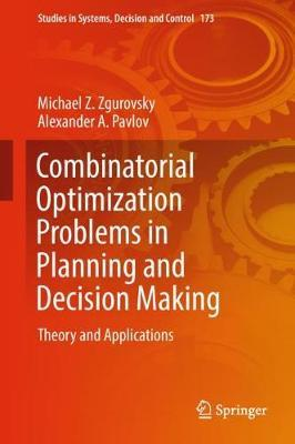 Combinatorial Optimization Problems in Planning and Decision Making by Alexander A. Pavlov