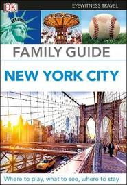 Family Guide New York City by DK Travel