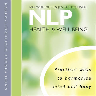 NLP: Health and Well-Being by Ian McDermott image