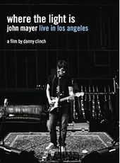 Where The Light Is - John Mayer: Live In Los Angeles on