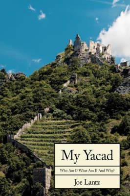 My Yacad by Joe Lantz