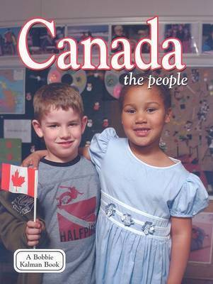 Canada - the People by Bobbie Kalman