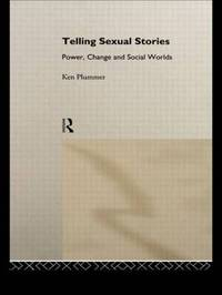 Telling Sexual Stories by Ken Plummer image