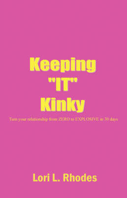 Keeping It Kinky by Lori L Rhodes image