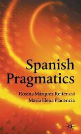 Spanish Pragmatics by Maria-Elena Placencia image