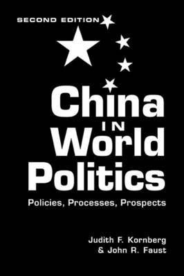 China in World Politics by Judith F. Kornberg image