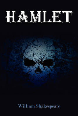 Hamlet (New Edition) by William Shakespeare