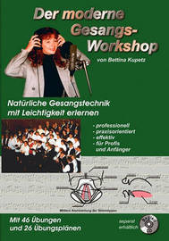 Der Moderne Gesangs-Workshop by Bettina Kupetz
