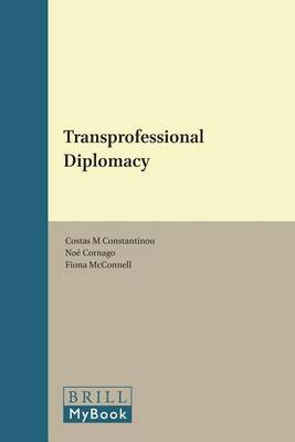 Transprofessional Diplomacy by Costas Constantinou