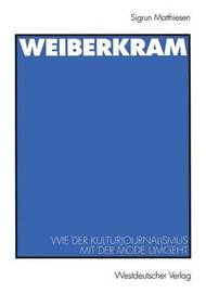 Weiberkram by Sigrun Matthiesen