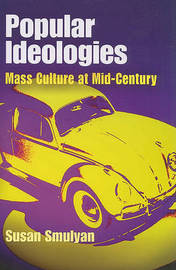 Popular Ideologies by Susan Smulyan image