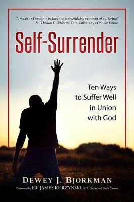 Self Surrender by Dewey J Bjorkman