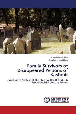 Family Survivors of Disappeared Persons of Kashmir by Bhat Suhail Ahmad