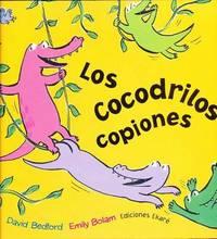 Los Cocodrilos Copiones by David Bedford