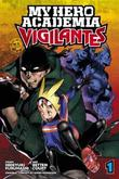 My Hero Academia: Vigilantes, Vol. 1 by Hideyuki Furuhashi